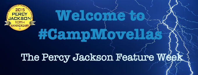 Welcome to #CampMovellas : Percy Jackson Feature Week