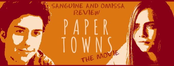 A review of Paper Towns: The Movie