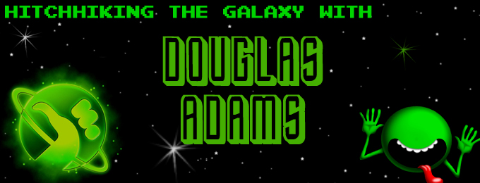 Hitchhiking the Galaxy With Douglas Adams