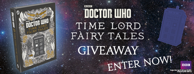 Amazing Time Lord Fairy Tales Giveaway!