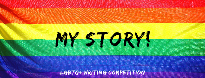 My Story! An LGBTQ+ Writing Competition