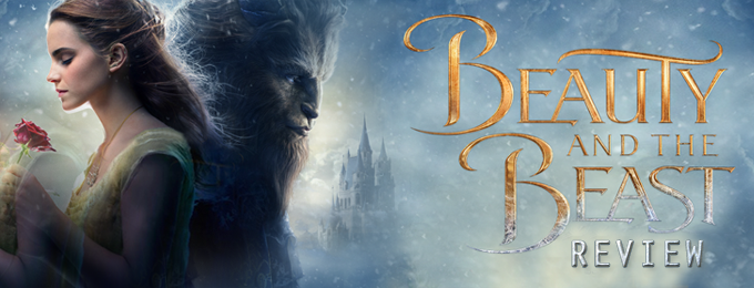 A Movie Review of Beauty and the Beast