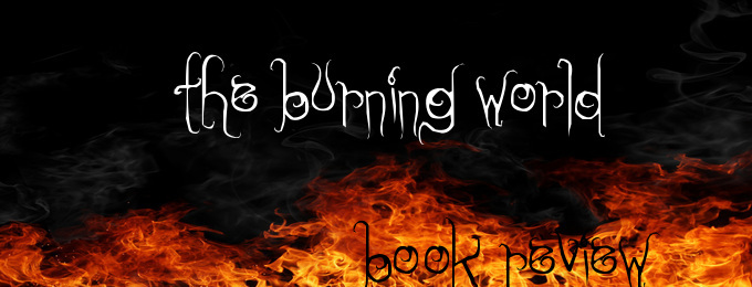 Book Review of the Burning World