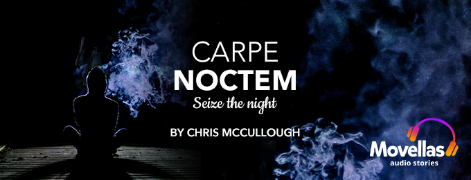 A New Audio Story has been Released! Carpe Noctem