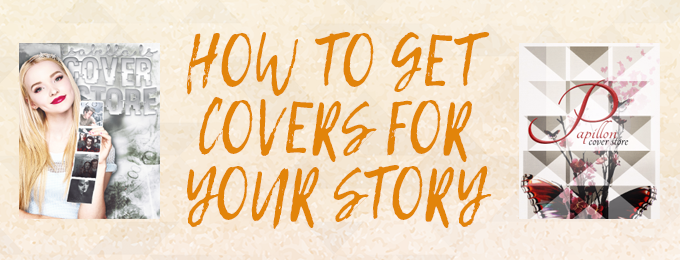 How to Get Cool Covers for Your Story
