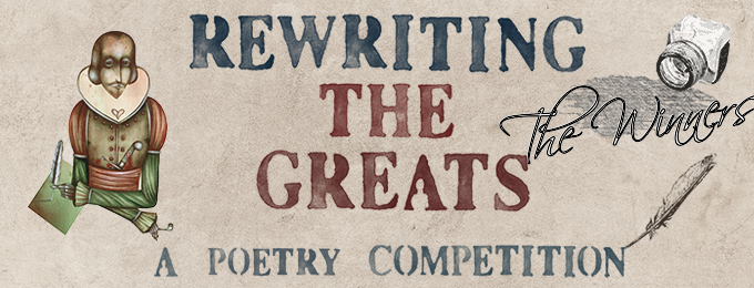 Rewriting the Greats Poetry Winners!