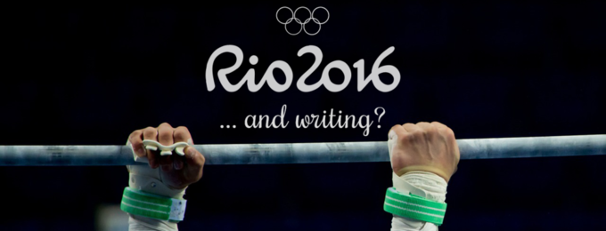 Rio Olympics 2016... and Writing?