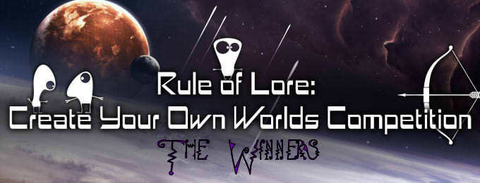 Rule of Lore Competition Winners