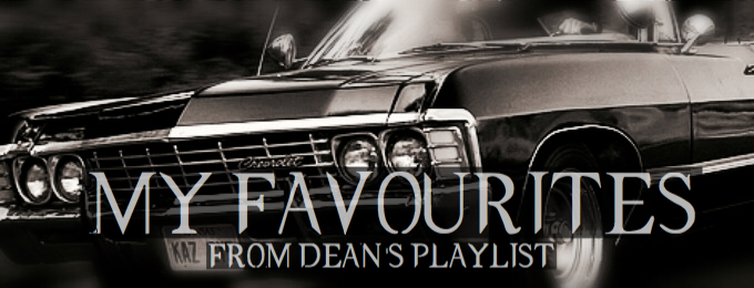 My Favourites from Dean's Playlist