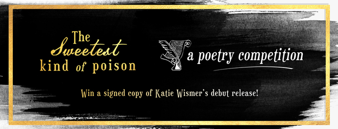The Sweetest Kind of Poison: A Poetry Competition
