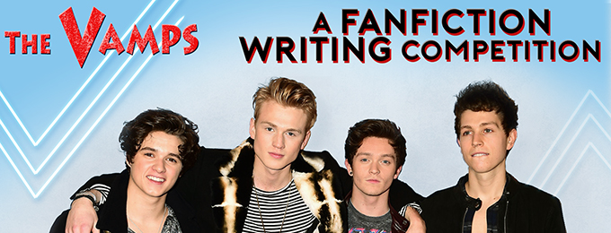 The Vamps: A Fanfiction Writing Competition!