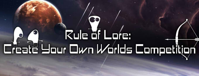 Rule of Lore: Create Your Own Worlds Competition