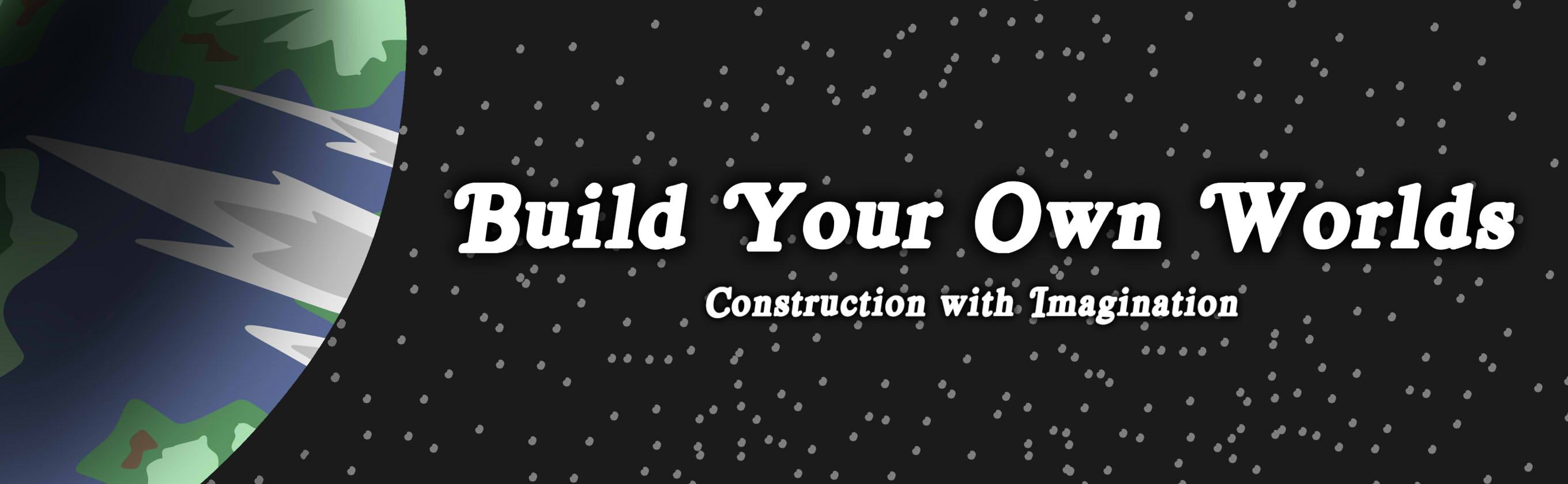 Build Your Own Worlds