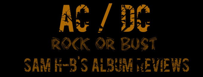 Album Review of Rock or Bust by AC/DC