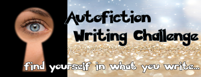 An Autofiction Writing Challenge!