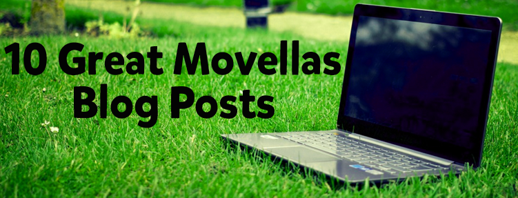10 Great Movellas Blog Posts