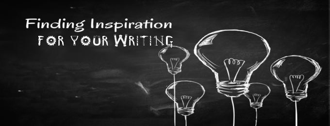 Finding Inspiration for your Writing
