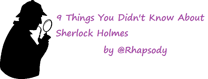 9 Things You Didn't Know About Sherlock