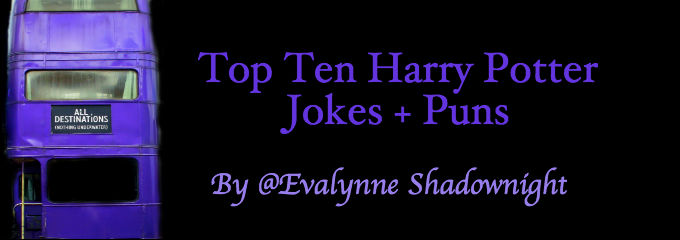 Top Ten Harry Potter Jokes and Puns