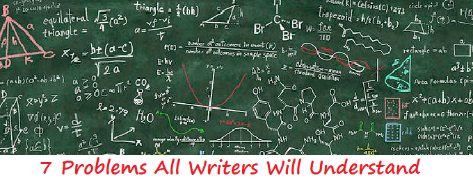 7 Problems All Writers Will Understand