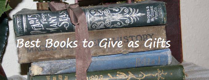 The Best Books to Give as Gifts