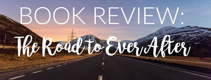 First Book Review of 2017: The Road to Ever After by Moira Young