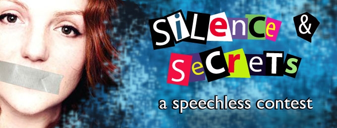 Silence & Secrets - a Speechless contest