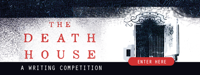 Winners of The Death House Competition Announced!