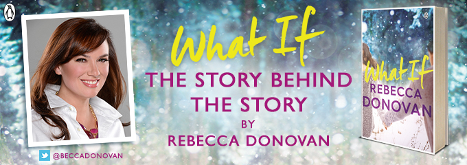 #behindthestory by Rebecca Donovan