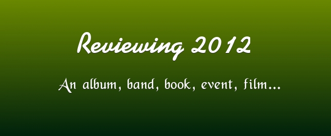 Reviewing 2012