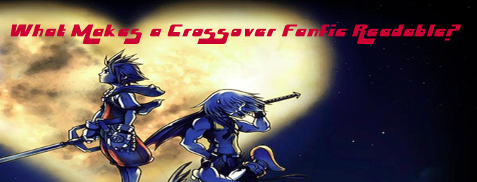 What Makes a Crossover Fanfic Readable?