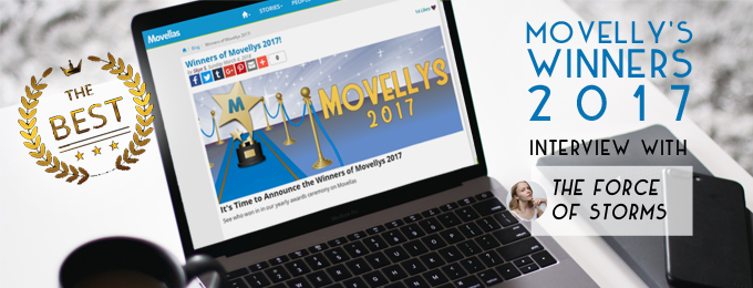 Movellys Winners 2017: Interview with the force of storms