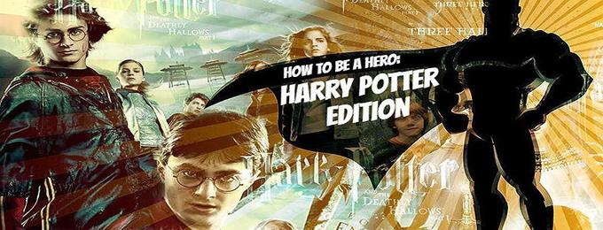 How to be a Hero: Harry Potter Edition