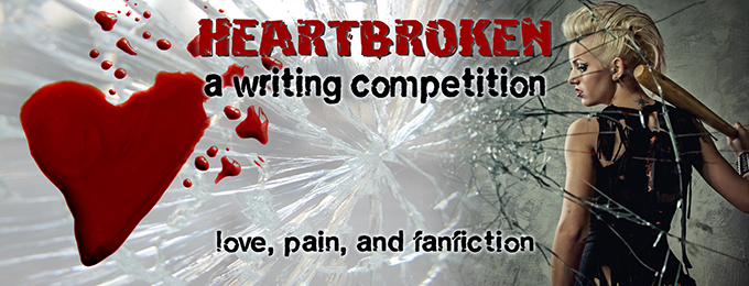 Heartbroken Writing Competition