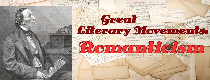 Great Literary Movements: Romanticism