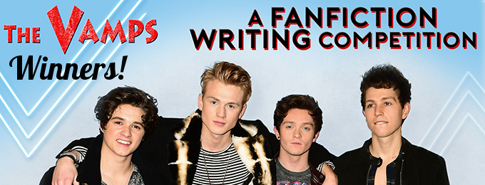 Winners of The Vamps Fanfiction Competition